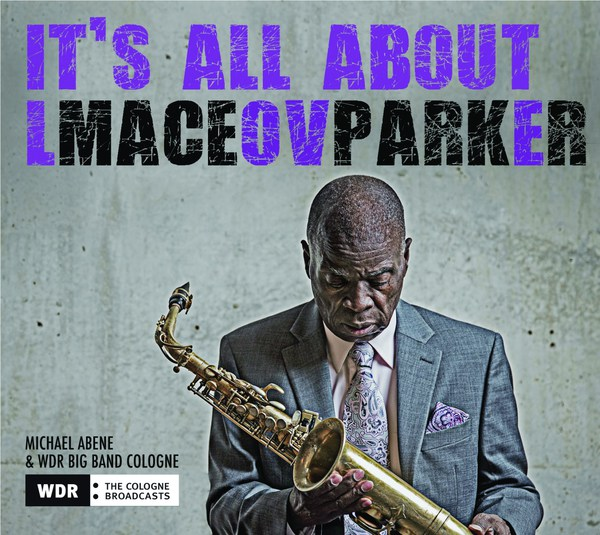 MACEO PARKER, it´s all about love cover