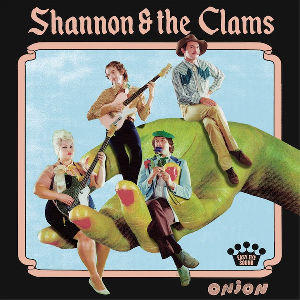 Cover SHANNON & THE CLAMS, onion