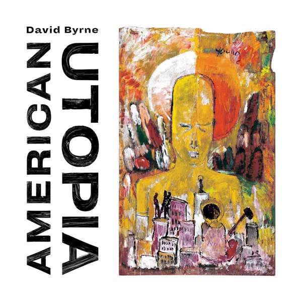 Cover DAVID BYRNE, american utopia