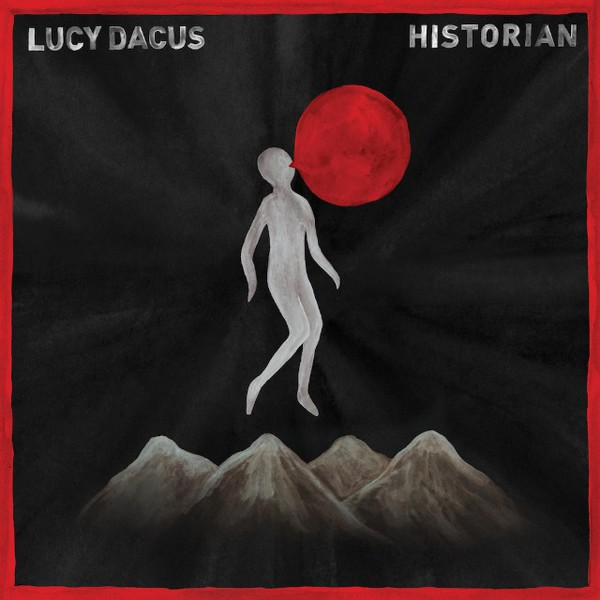 LUCY DACUS, historian cover