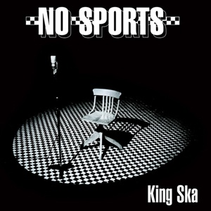 NO SPORTS, king ska cover