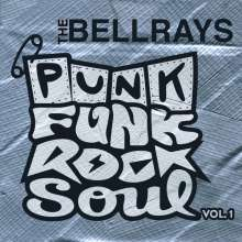 Cover BELLRAYS, punk funk rock soul vol. 1