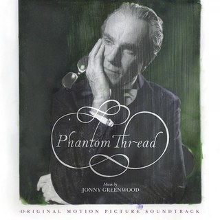 O.S.T. (JONNY GREENWOOD), phantom thread cover