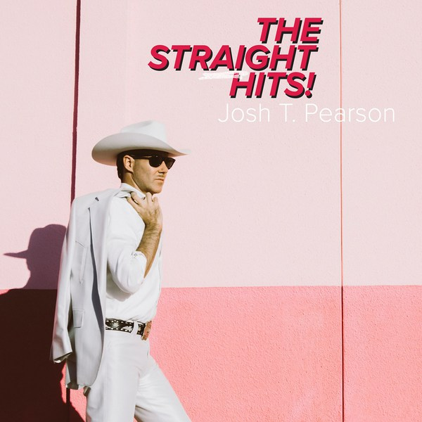 JOSH T. PEARSON, the straight hits! cover