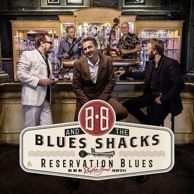 Cover B.B. & THE BLUES SHACKS, reservation blues