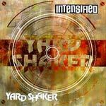 INTENSIFIED, yard shaker cover