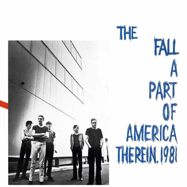 FALL, a part of america therein 1981 cover