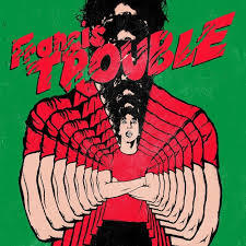 Cover ALBERT HAMMOND JR., francis trouble