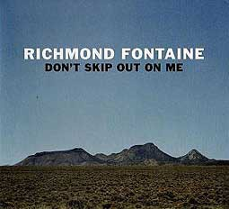 Cover RICHMOND FONTAINE, don´t skip out on me