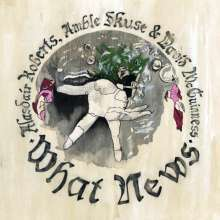 Cover ALASDAIR ROBERTS, what news