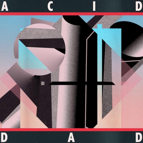 ACID DAD, s/t cover
