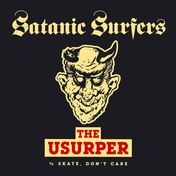 SATANIC SURFERS, the usurper cover