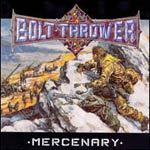 BOLT THROWER, mercenary cover