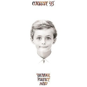 CURRENT 93, thunder perfect mind cover