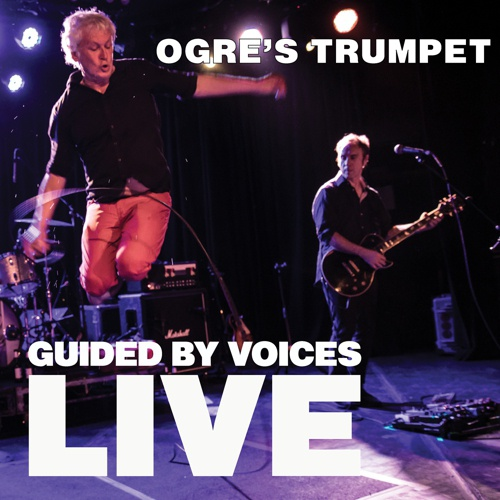 Cover GUIDED BY VOICES, orge´s trumpet
