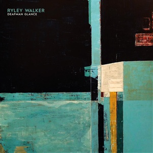 RYLEY WALKER, deafman glance cover