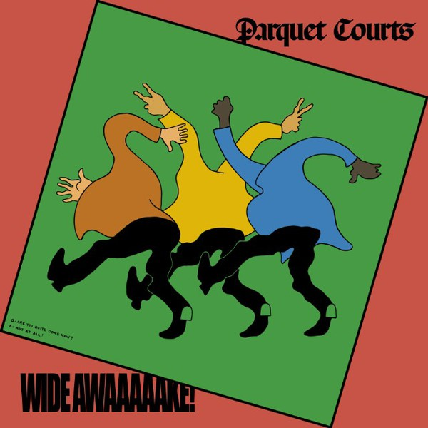 Cover PARQUET COURTS, wide awake