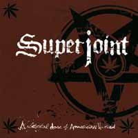 SUPERJOINT RITUAL, a lethal dose of american hatred cover