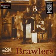 TOM WAITS, brawlers (rsd 2018) cover
