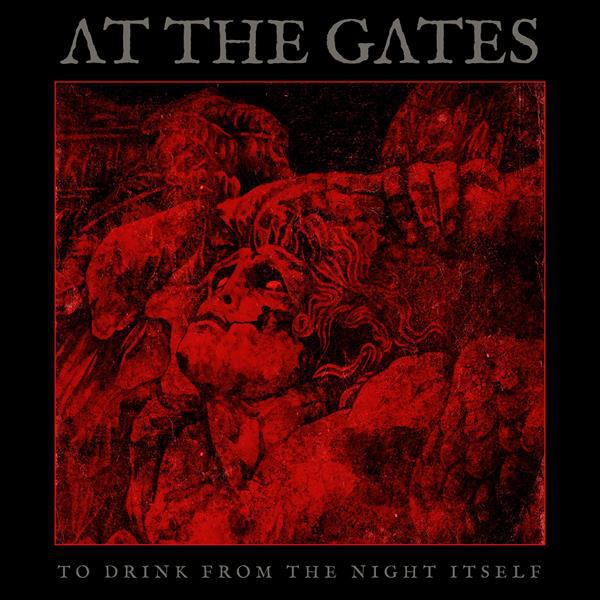 AT THE GATES, to drink from the night itself cover