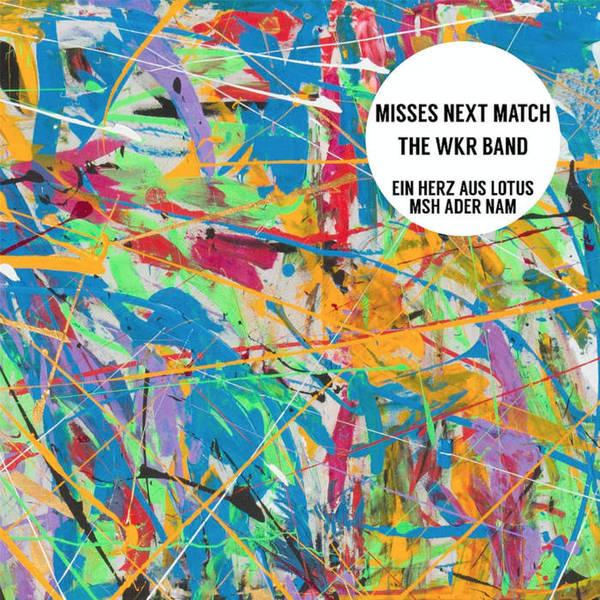 MISSES NEXT MATCH & WKR BAND, ein herz aus lotus/msh ader nam cover