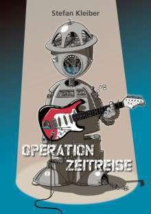 STEFAN KLEIBER, operation zeitreise cover