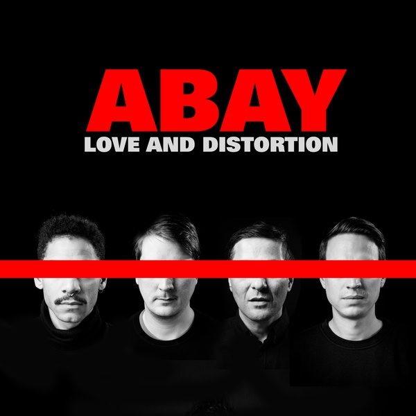 ABAY, love and distortion cover