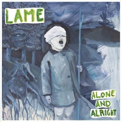 LAME, alone and alright cover