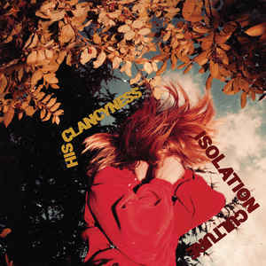 HIS CLANCYNESS, isolation culture cover