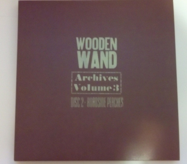 WOODEN WAND, archives: roadside peaches cover