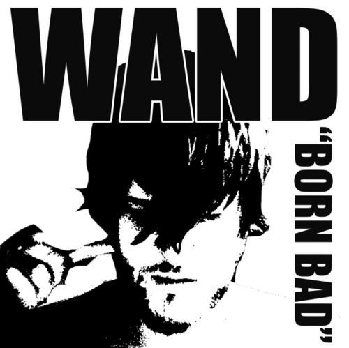 WOODEN WAND, born bad cover