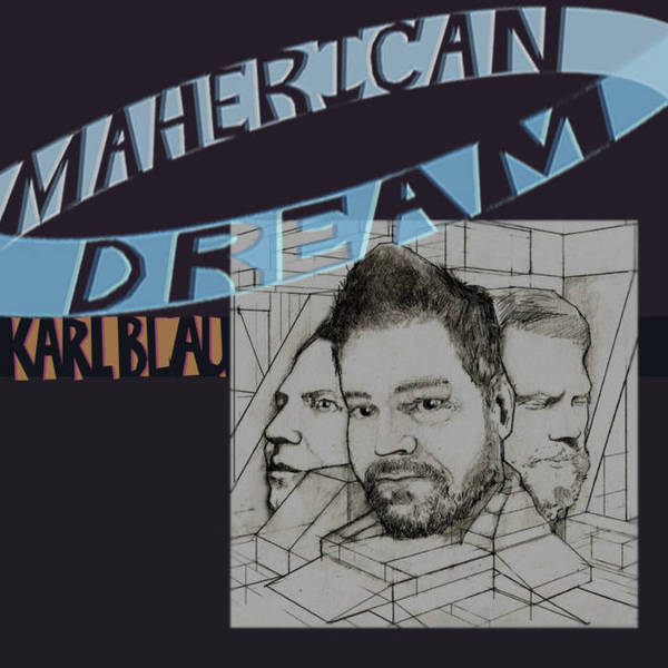 KARL BLAU, maherican dream cover
