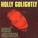 HOLLY GOLIGHTLY, serial girlfriend cover