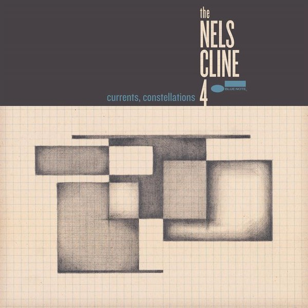 NELS CLINE 4, currents, constellations cover