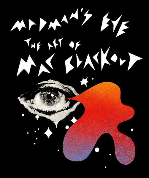 MADMAN´S EYE, the art of mac blackout cover