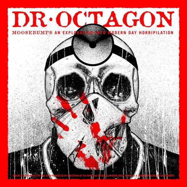 DR. OCTAGON, moosebumps: an exploration into modern day cover