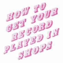 MIKE DONOVAN, how to get your record played in shops cover