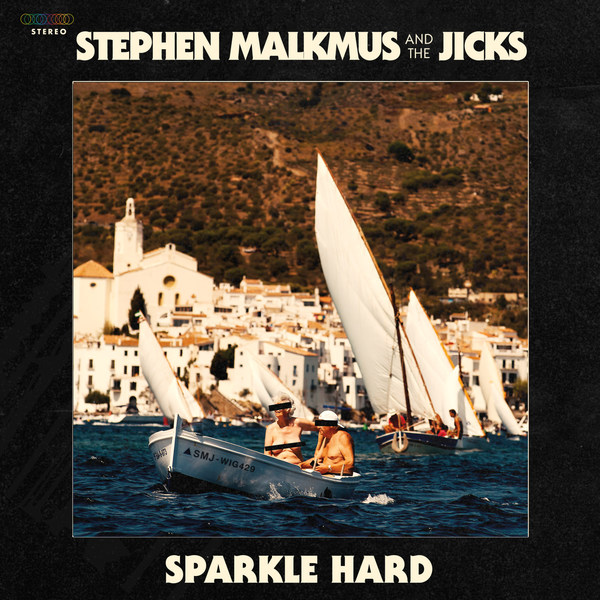 STEPHEN MALKMUS & THE JICKS, sparkle hard cover