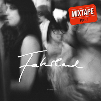 Cover FAHRLAND, mixtape vol. 1