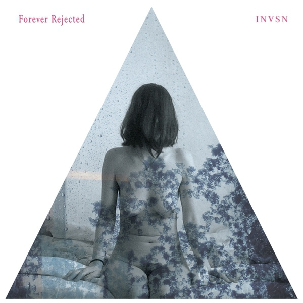 INVSN, forever rejected cover