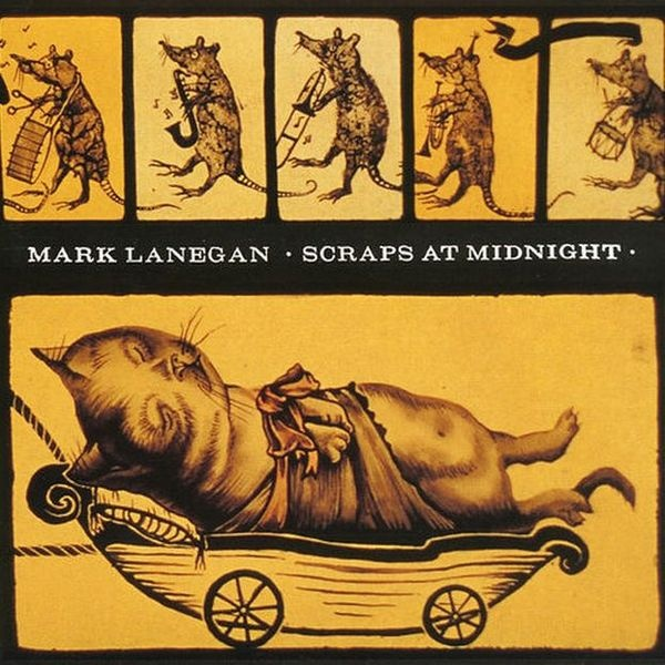 Cover MARK LANEGAN, scraps at midnight