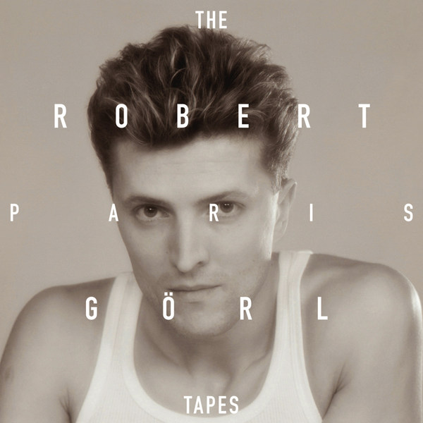 ROBERT GÖRL, paris tapes cover