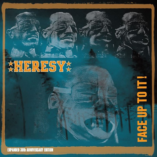 HERESY, face up to it (30 year edition) cover