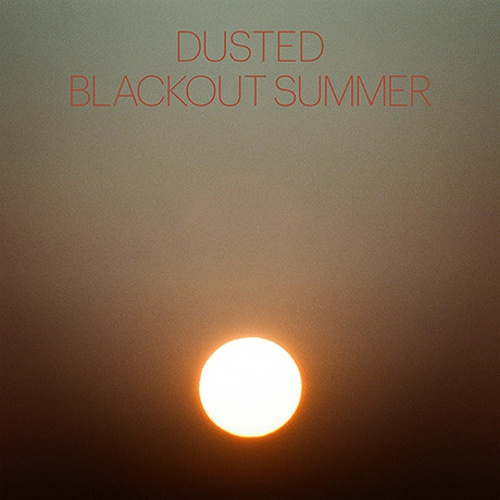 DUSTED, blackout summer cover