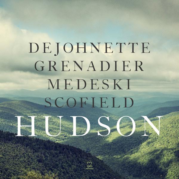 DEJOHNETTE, GRENADIER, MEDESKI & SCOFIELD, hudson cover