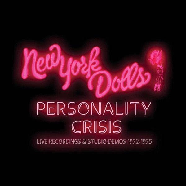 Cover NEW YORK DOLLS, personality crisis (1972-1975)