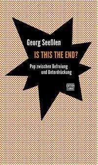Cover GEORG SEEßLEN, is this the end?