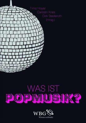 TIMO HOYER/CARSTEN KRIES/DIRK STEDEROTH, was ist popmusik? cover