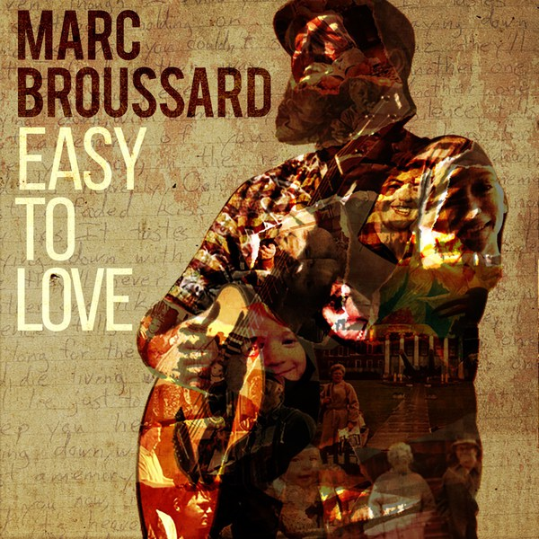 Cover MARC BROUSSARD, easy to love