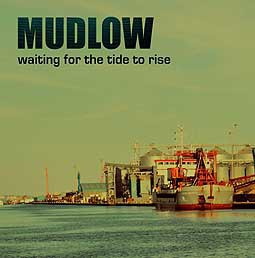 MUDLOW, waiting for the tide to rise cover